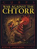 Carella, C. J.: GURPS War Against the Chtorr (Steve Jackson Games)