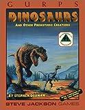 Dedman, Stephen: GURPS: Dinosaurs
