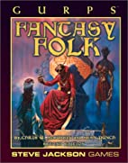 GURPS Fantasy Folk by Chris W. McCubbin