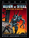 Pulver, David: GURPS Reign of Steel: The War Is over - the Robots Won