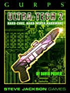 GURPS Ultra-Tech 2: Hard-Core, Hard-Wired…