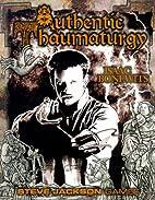 Authentic Thaumaturgy by Isaac Bonewits