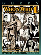 GURPS Who's Who 1: 52 Of History's Most…
