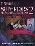 Allen, Mark: Superiors 2: Pleasures of the Flesh
