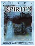 Kenson, Stephen: Gurps Spirits: Denizens of the Otherworld