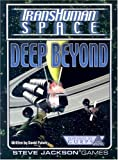 Pulver, David: Transhuman Space: Deep Beyond