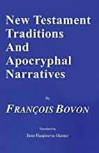 New Testament Traditions and Apocryphal…