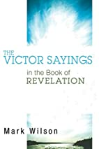 The Victor Sayings in the Book of Revelation…