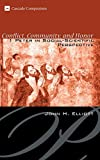 John H. Elliott: Conflict, Community, and Honor: 1 Peter in Social-Scientific Perspective (Cascade Companions)