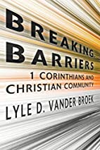 Breaking Barriers: 1 Corinthians and…