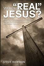Which Real Jesus?: Jonathan Edwards,…