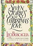 Buscaglia PhD, Leo: Seven Stories of Christmas Love