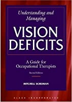 Understanding and Managing Vision Deficits:…