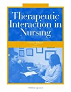 Therapeutic Interaction in Nursing by&hellip;