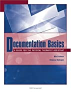 Documentation Basics: A Guide for the…