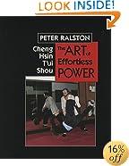 Cheng Hsin T'ui Shou: The Art of Effortless Power