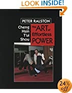 Cheng Hsin T'ui Shou: The Art of Effortless Power
