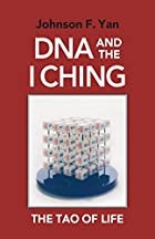 DNA and the I Ching: The Tao of Life by…