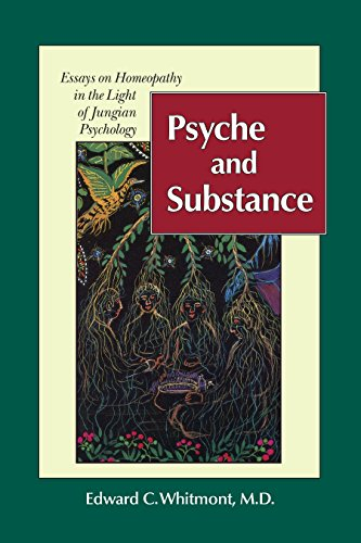 psyche-and-substance-essays-on-homeopathy-in-the-light-of-jungian-psychology