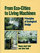 From Eco-Cities to Living Machines:…