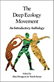Drengson, Alan: The Deep Ecology Movement: An Introductory Anthology