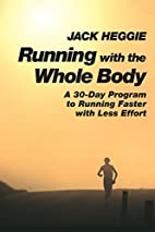 Running With the Whole Body: A 30-Day…