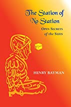 The Station of No Station: Open Secrets of…