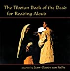 The Tibetan Book of the Dead for Reading…