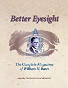 Better Eyesight: The Complete Magazines of…