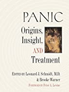 Panic: Origins, Insight, and Treatment by…