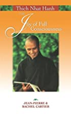 Thich Nhat Hanh: The Joy of Full…