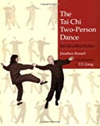 The Tai Chi Two-Person Dance: Tai Chi with a…
