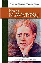 Helena Blavatsky (Western Esoteric Masters)…
