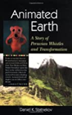 Animated Earth: A Story of Peruvian Whistles…