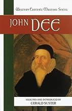 John Dee: Essential Readings by Gerald…