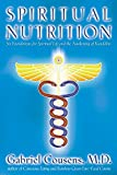 Cousens, Gabriel: Spiritual Nutrition: Six Foundations for Spiritual Life and the Awakening of Kundalini