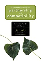 A Homeopathic Guide to Partnership and…