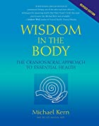 Wisdom in the Body: The Craniosacral…