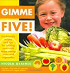 Gimme Five by Nicola Graimes