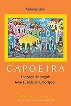 Capoeira: The Jogo de Angola from Luanda to…