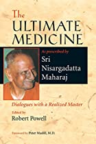 The Ultimate Medicine: Dialogues with a…