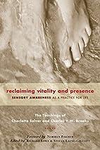 Reclaiming Vitality and Presence: Sensory…