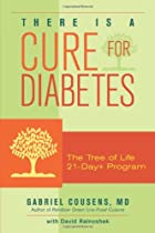 There Is a Cure for Diabetes: The Tree of…