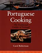 Portuguese Cooking: The Traditional Cuisine…