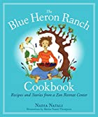 The Blue Heron Ranch Cookbook: Recipes and…