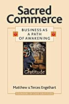 Sacred Commerce: Business as a Path of…