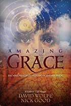 Amazing Grace: The Nine Principles of Living…