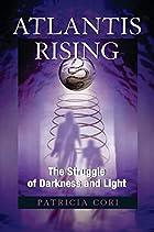 Atlantis Rising: The Struggle of Darkness…