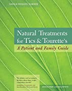 Natural Treatments for Tics and Tourette's:…