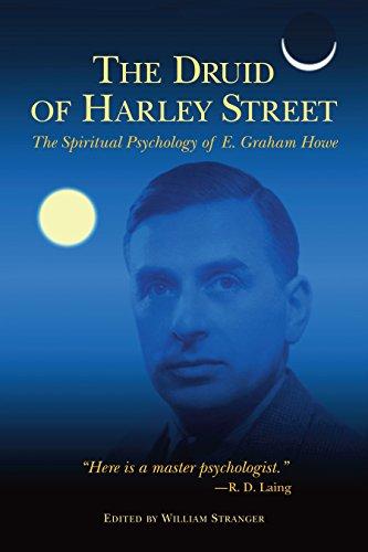 the-druid-of-harley-street-the-spiritual-psychology-of-e-graham-howe